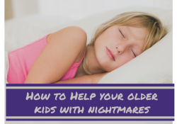 Nightmares: Help for Older Children