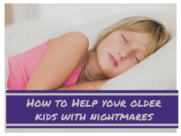 Nightmares-Help your Older child